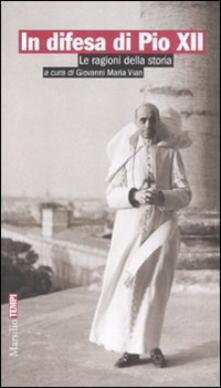 Criticalwinenotav.it In difesa di Pio XII. Le ragioni della storia Image