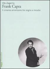 Frank Capra. Il cinema americano tra sogno e incubo