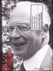 Giovanni Astengo. Urbanista militante. Con DVD