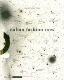 Italian Fashion Now. Ediz. illustrata.pdf