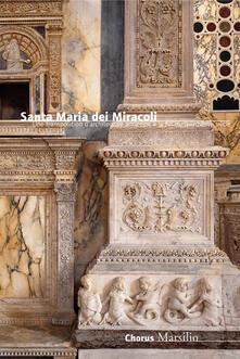 Associazionelabirinto.it Santa Maria dei Miracoli. Un'architettura all'antica nel tardo Quattrocento. Ediz. francese Image