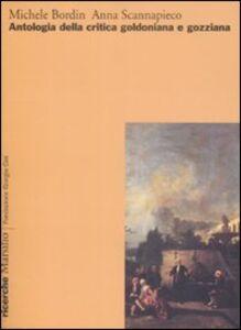 Libro Antologia della critica goldoniana e gozziana Michele Bordin , Anna Scannapieco
