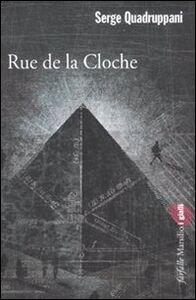 Libro Rue de la Cloche Serge Quadruppani