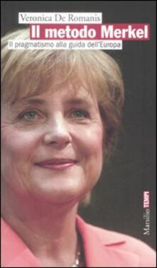 Warholgenova.it Il metodo Merkel. Il pragmatismo alla guida dell'Europa Image