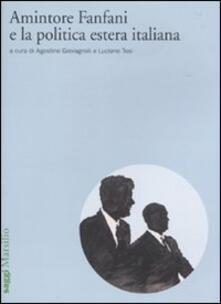 Recuperandoiltempo.it Amintore Fanfani e la politica estera italiana. Atti del Convegno di studi (Roma, 3-4 febbraio 2009) Image