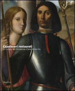 Capolavori restaurati. Le Gallerie dell'Accademia e Save Venice Inc.. Ediz. illustrata