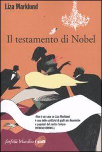 Foto Cover di Il testamento di Nobel, Libro di Liza Marklund, edito da Marsilio