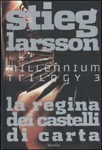 La regina dei castelli di carta. Millennium trilogy. Vol. 3