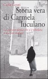 Storia vera di Carmela Iuculano. La giovane donna che si è ribellata a un clan mafioso