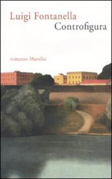 Controfigura - Luigi Fontanella - copertina