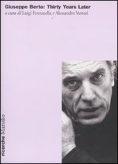 Giuseppe Berto: thirty years later. Atti del Convegno internazionale (New york, 1º novembre 2008)