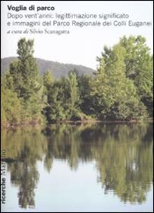 Voluntariadobaleares2014.es Voglia di parco. Dopo vent'anni: legittimazione, significato e immagini del parco regionale dei Colli Euganei Image
