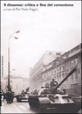 Il dissenso: critica e fine del comunismo