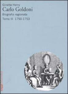 Camfeed.it Carlo Goldoni. Biografia ragionata. Vol. 3: 1750-1753. Image