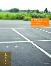 On mobility 2. Riconcettualizzazioni della mobilità nella città diffusa