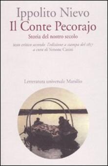 Nordestcaffeisola.it Il Conte Pecorajo. Storia del nostro secolo. Testo critico secondo l'edizione a stampa del 1857 Image