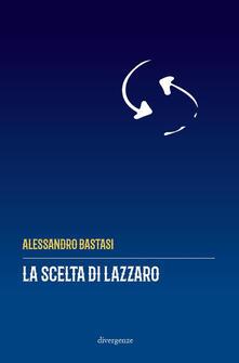 La scelta di Lazzaro.pdf