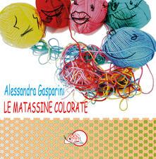 Le matassine colorate. Ediz. illustrata.pdf