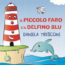 Capturtokyoedition.it Il piccolo faro e il delfino Blu Image