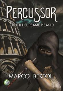 Percussor. I delitti del Reame Pisano.pdf