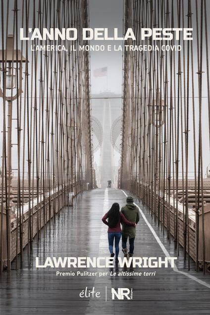 L' anno della peste. L'America, il mondo e la tragedia Covid - Lawrence Wright - copertina
