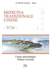 Premioquesti.it Medicina tradizionale cinese TCM. Corso universitario. Vol. 2 Image