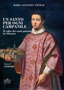 Winniearcher.com Un santo per ogni campanile. Il culto dei santi patroni in Abruzzo. Vol. 2: martiri, I. Image