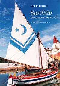 San Vito. Mare, marinai, barche, vele - Cupido Pietro - wuz.it