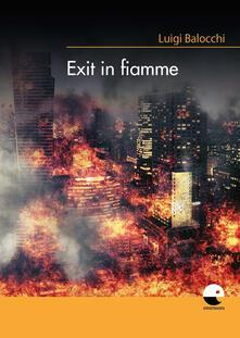 Exit in fiamme - Luigi Balocchi - copertina