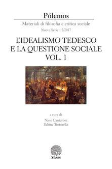 Pólemos. Materiali di filosofia e critica sociale. Nuova serie (2017). Vol. 2: idealismo tedesco e la questione sociale. Parte prima, L'. - copertina