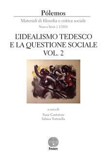 Pólemos. Materiali di filosofia e critica sociale. Nuova serie (2018). Vol. 1: idealismo tedesco e la questione sociale. parte seconda, L'. - copertina