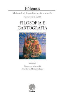 Pólemos. Materiali di filosofia e critica sociale. Nuova serie (2018). Vol. 2: Filosofia e cartografia. - copertina