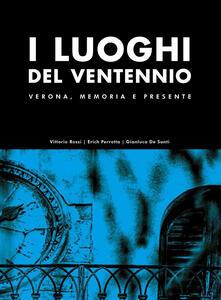 Radiospeed.it I luoghi del Ventennio. Verona, memoria e presente. Ediz. illustrata Image