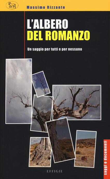 L' albero del romanzo. Un saggio per tutti e per nessuno - Massimo Rizzante - copertina