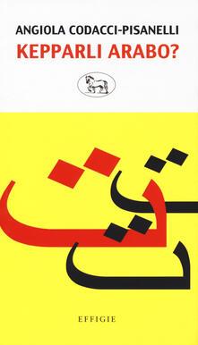 Kepparli arabo? Sfida a una lingua impossibile.pdf