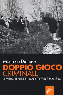 Voluntariadobaleares2014.es Doppio gioco criminale. La vera storia del bandito Felice Maniero Image
