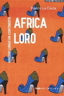 Atomicabionda-ilfilm.it Africa loro. Viaggio lungo un continente Image