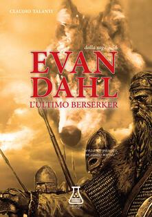 Capturtokyoedition.it Evan Dahl. L'ultimo Berserker. 5.56 Image
