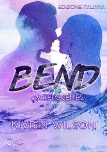 Bend. Waters series. Vol. 1.pdf