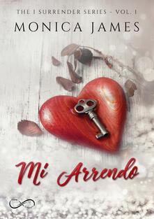 Listadelpopolo.it Mi arrendo. The I surrender series. Vol. 1 Image