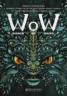 W.o.W. Women of Weird. Ediz. italiana - copertina