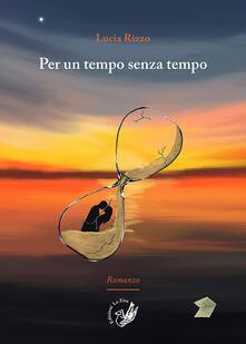 Per un tempo senza tempo - Lucia Rizzo - copertina