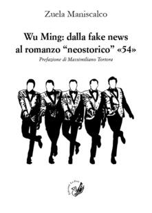 Camfeed.it Wu Ming: dalla fake news al romanzo «neostorico» «54» Image