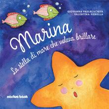 Marina la stella di mare che voleva brillare. Ediz. illustrata.pdf