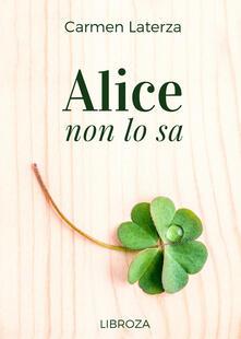 Alice non lo sa