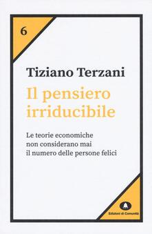 Il pensiero irriducibile - Tiziano Terzani - copertina