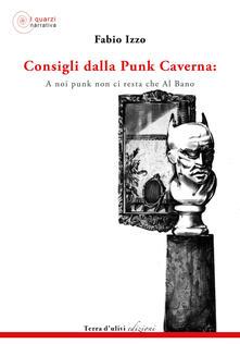 Consigli dalla Punk Caverna: a noi punk non ci resta che Al Bano - Fabio Izzo - copertina