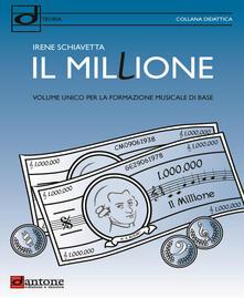Ristorantezintonio.it Il millione. Volume unico per la formazione musicale di base Image