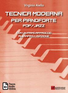 Filippodegasperi.it Tecnica moderna per pianoforte pop-jazz. Con un primo approccio all'improvvisazione. Con tracce audio online Image