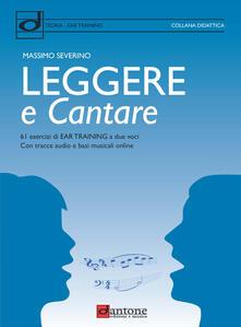 Listadelpopolo.it Leggere e cantare. 61 esercizi di Ear Training a due voci con tracce audio e basi musicali online Image